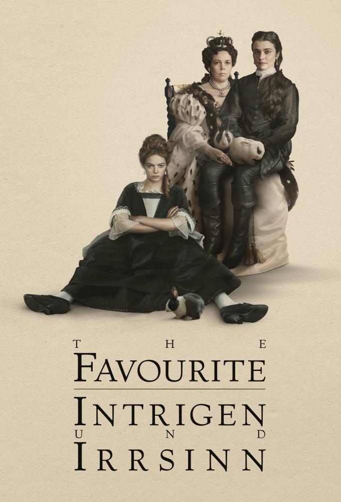 The Favourite - Intrigen und Irrsinn Poster