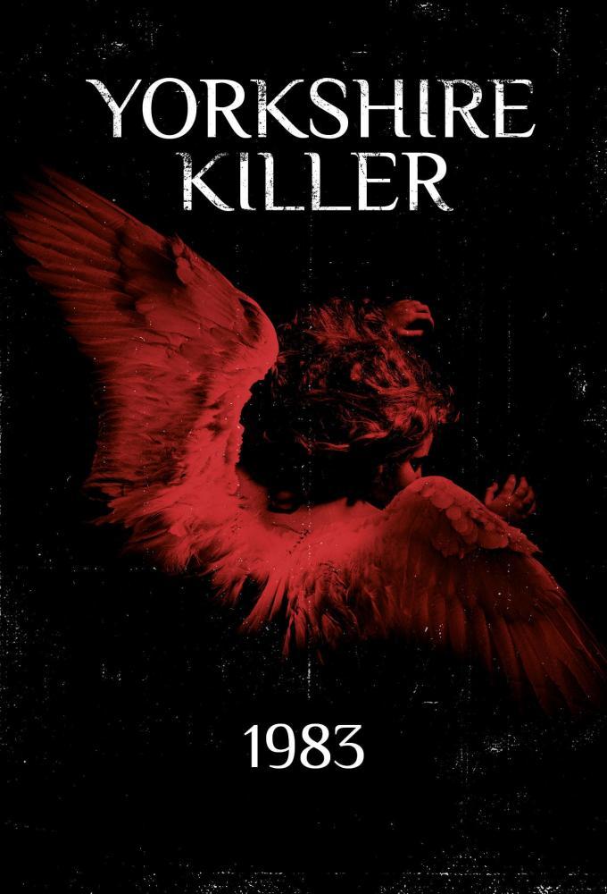 Yorkshire Killer: 1983 Poster