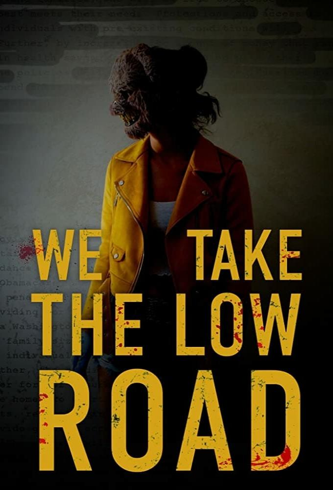 We Take the Low Road Poster