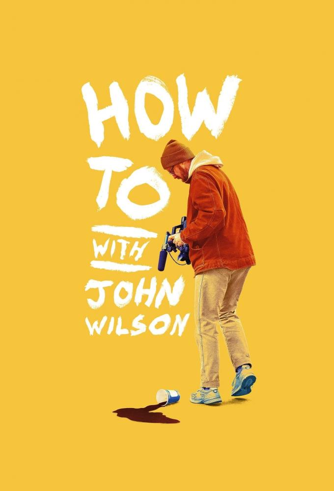 How To with John Wilson Poster