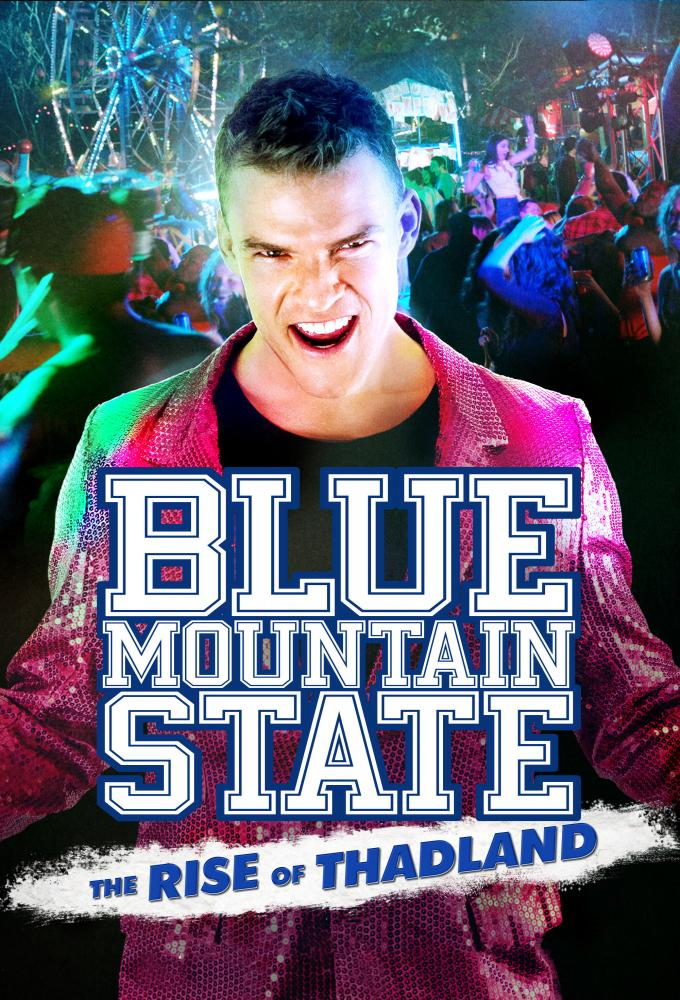 Blue Mountain State - The Rise of Thadland Poster
