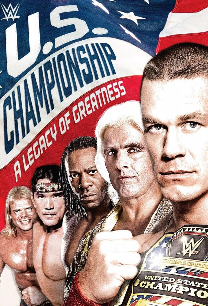 WWE: The U.S. Championship: A Legacy of Greatness Poster