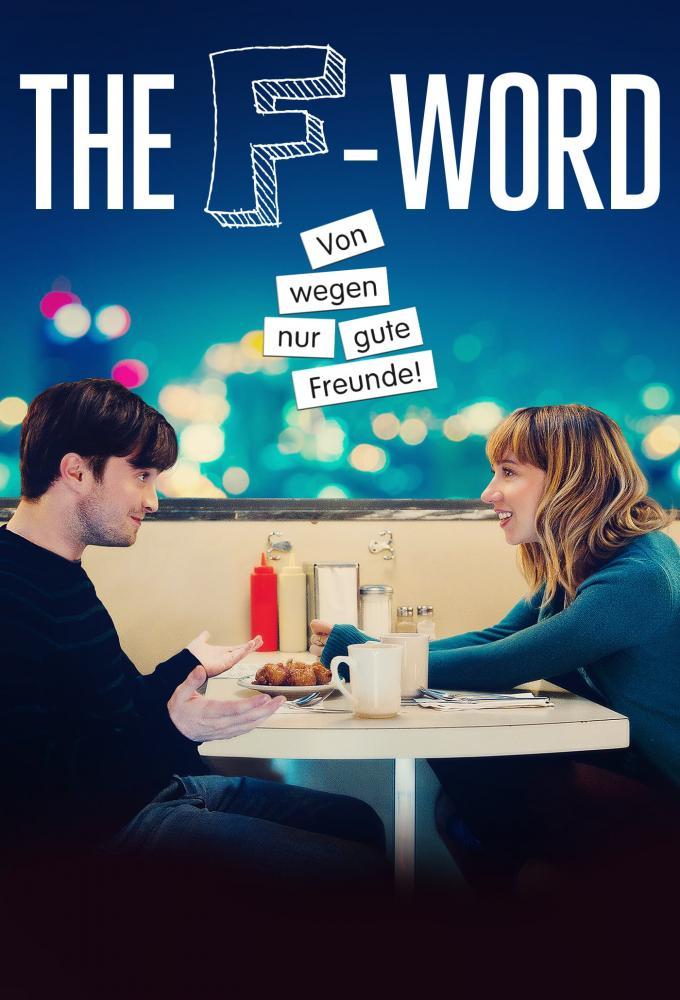 The F-Word - Von wegen nur gute Freunde Poster