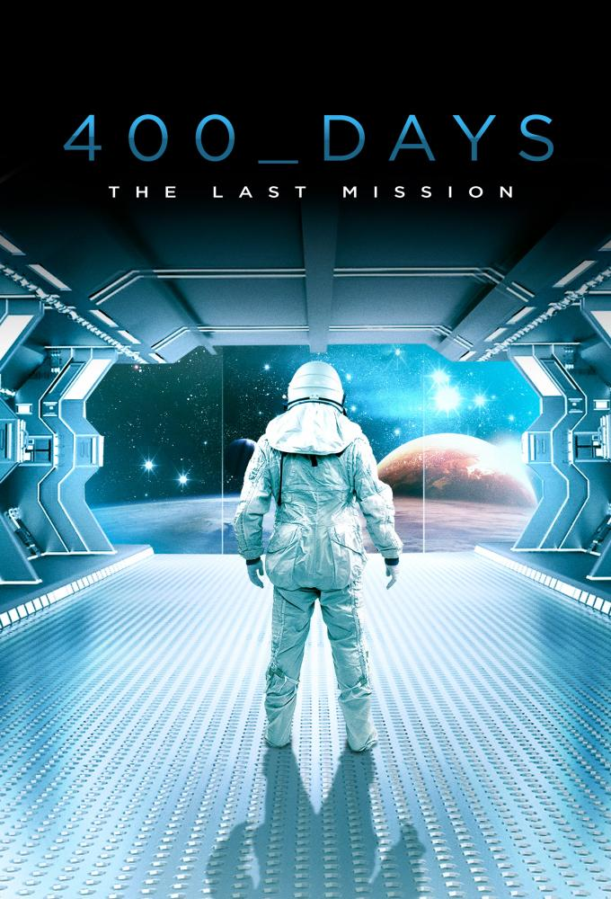 400 Days - The Last Mission Poster
