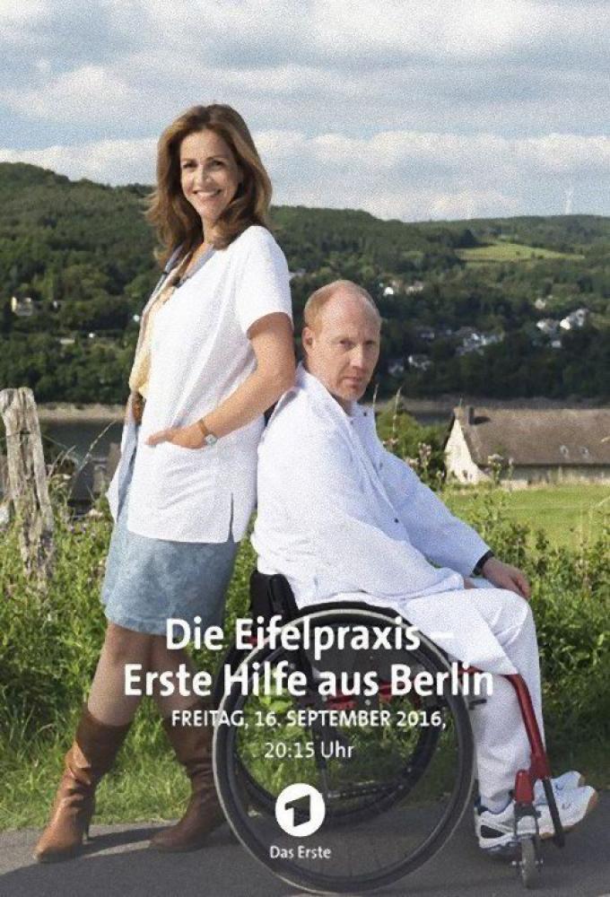 Die Eifelpraxis: Erste Hilfe aus Berlin Poster