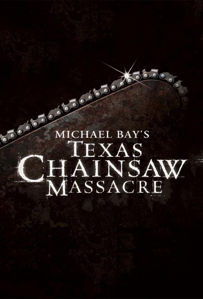 Michael Bay's Texas Chainsaw Massacre Poster