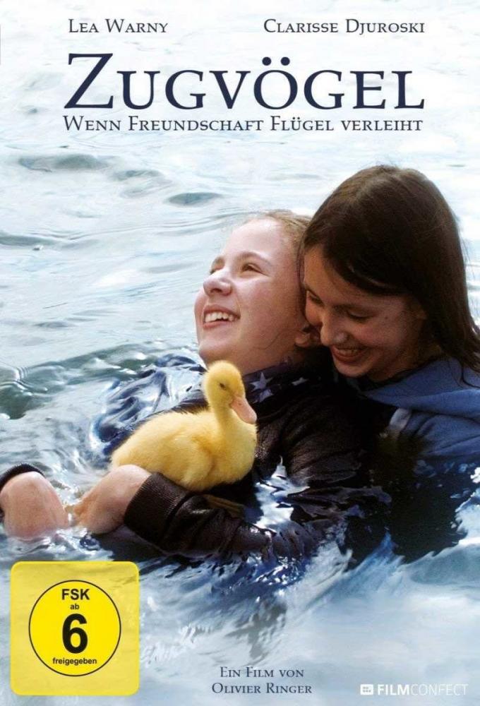 Zugvögel - Wenn Freundschaft Flügel verleiht Poster