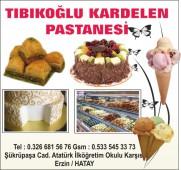 Tıbıkoğlu Kardelen Pastanesi