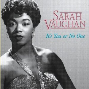 SARAH VAUGHAN - IT'S YOU OR NO ONE (CD)