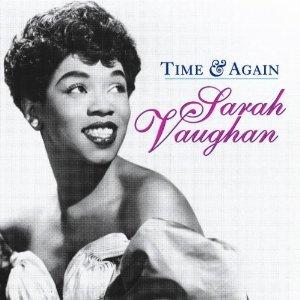 VAUGHAN SARAH - TIME & AGAIN (CD)