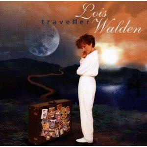 LOIS WALDEN - TRAVEHER (CD)