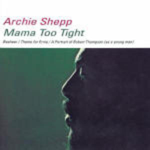MAMA TOO TIGHT (CD)