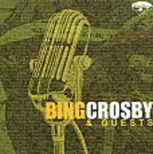 BING CROSBY & GUESTS (CD)