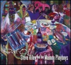 BEST OF STEVE RILEY & THE MAMOU PLAYBOYS (CD)