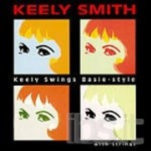 KEELY SWINGS BASIE - STYLE WITH STRINGS (CD)