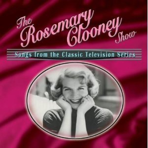 THE ROSEMARY CLOONEY SHOW (CD)