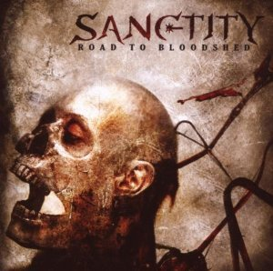 SANCTITY - ROAD TO BLOODSHED (CD)