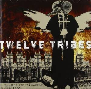 TWELVE TRIBES - THE REBIRTH OF TRAGEDY (CD)