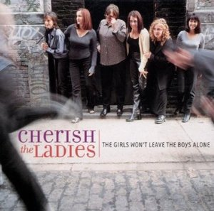 CHERISH THE LADIES - THE GIRLS WON'T LEAVE THE BOYS ALONE (CD)