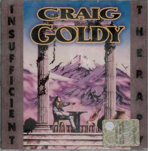 CRAIG GOLDY - INSUFFICENT THERAPY (CD)