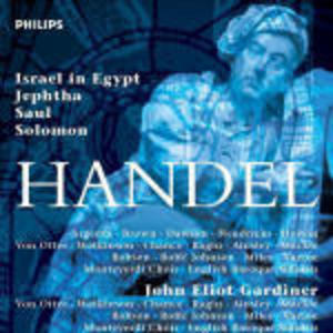 HANDEL: ISRAELE IN EGITTO (ISRAEL IN EGYPT) - JEPHTHA - SAUL - SOLOMON (CD)