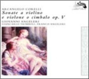 CORELLI SONATE A VIOLINO E VIOLONE O CEMBALO OP.5 (CD)