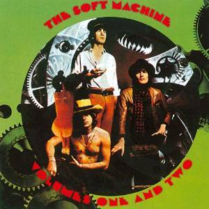SOFT MACHINE - THE SOFT MACHINE VOL.ONE AND TWO (CD)