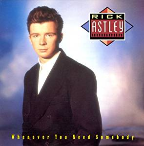 RICK ASTLEY - WHENEVER YOU NEED SOMEBODY (LP)