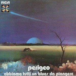 PERIGEO - ABBIAMO TUTTI UN BLUES DA PIANGERE (CD)