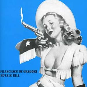 FRANCESCO DE GREGORI - BUFALO BILL (CD)