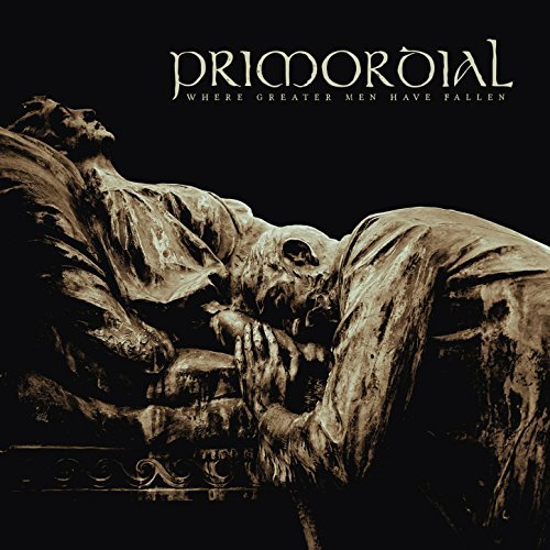 PRIMORDIAL - WHERE GREATER MEN HAVE FALLEN (CD)