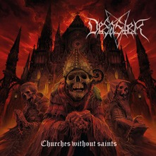 DESASTER - CHURCHES WITHOUT SAINTS (CD)