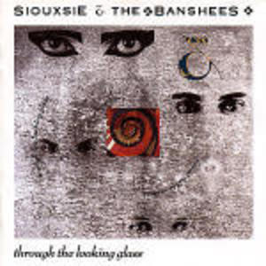 SIOUXSIE AND THE BAN - THROUGH THE LOOKING GLASS (CD)