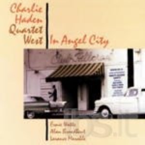CHARLIE HADEN - IN ANGEL CITY (CD)