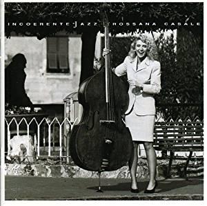 ROSSANA CASALE - INCOERENTE JAZZ (CD)