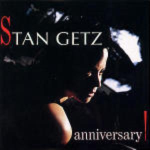 ANNIVERSARY STAN GETZ (CD)