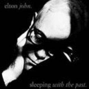 ELTON JOHN - SLEEPING WITH THE PAST (CD)