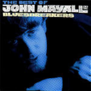 THE BEST OFJOHN MAYALL AND THE BLUESBREAKERS 64-69 (CD)