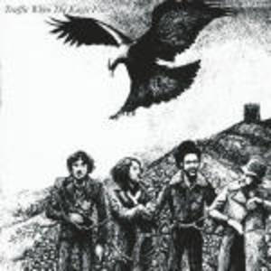TRAFFIC - WHEN THE EAGLE FLIES (CD)