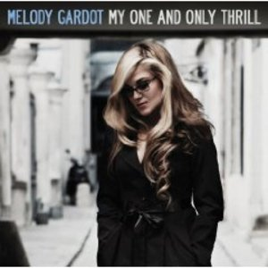 MELODY GARDOT - MY ONE AND ONLY THRILL -(SLIDEPACK) (CD)