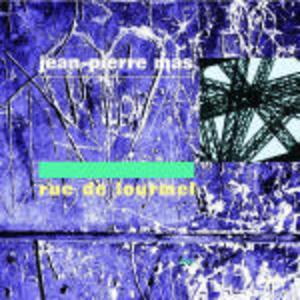 JEAN-PIERRE MAS - RUE DE LOURMEL (CD)