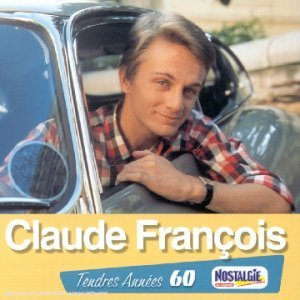 TENDRES ANNEES -CLAUDE FRANCOIS (CD)