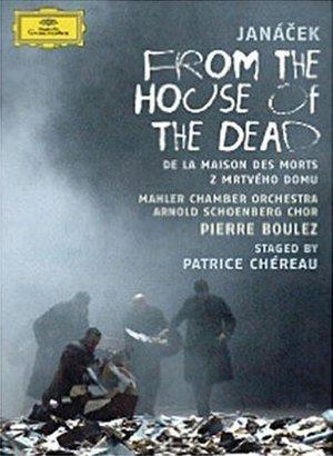 JANACEK FROM THE HOUSE OF THE DEAD (JANACEK-BOULEZ) (DVD)