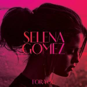 SELENA GOMEZ - FOR YOU * (CD)