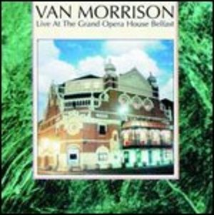 LIVE AT THE GRAND OPERA HOUSE, BELFAST (CD)