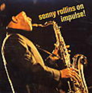 SONNY ROLLINS ON IMPULSE! (CD)