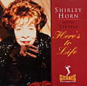 HERE'S TO LIFE (CD)