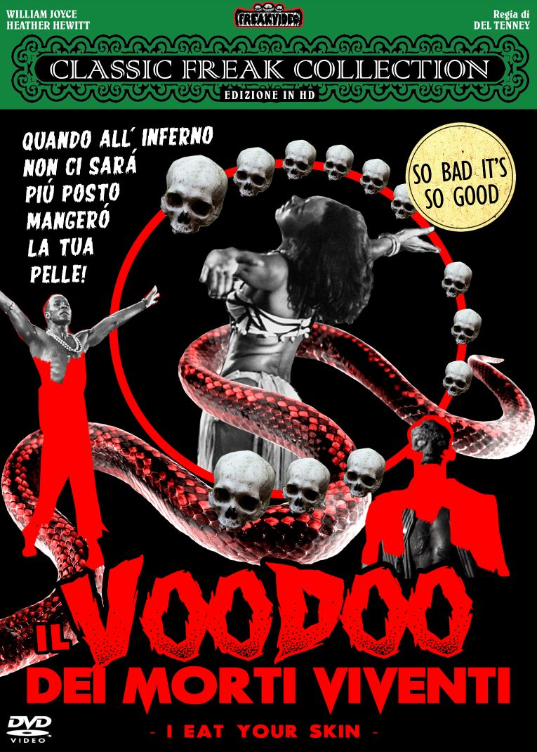 IL VOODOO DEI MORTI VIVENTI - I EAT YOUR SKIN (DVD)
