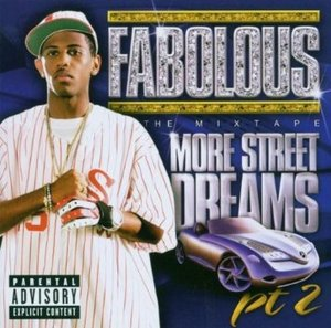 FABOLOUS - MORE STREET DREAMS PART 2: THE MIXTAPE (CD)