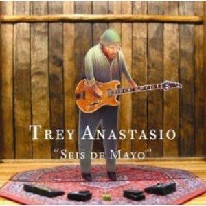TREY ANASTASIO - SEIS DE MAYO (CD)